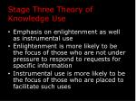 stage three theory of knowledge use