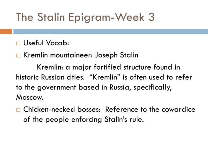 The Stalin Epigram-Week 3