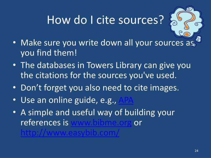 How do I cite sources?