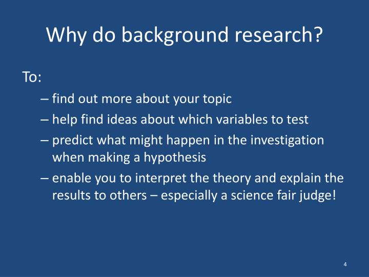 Why do background research?