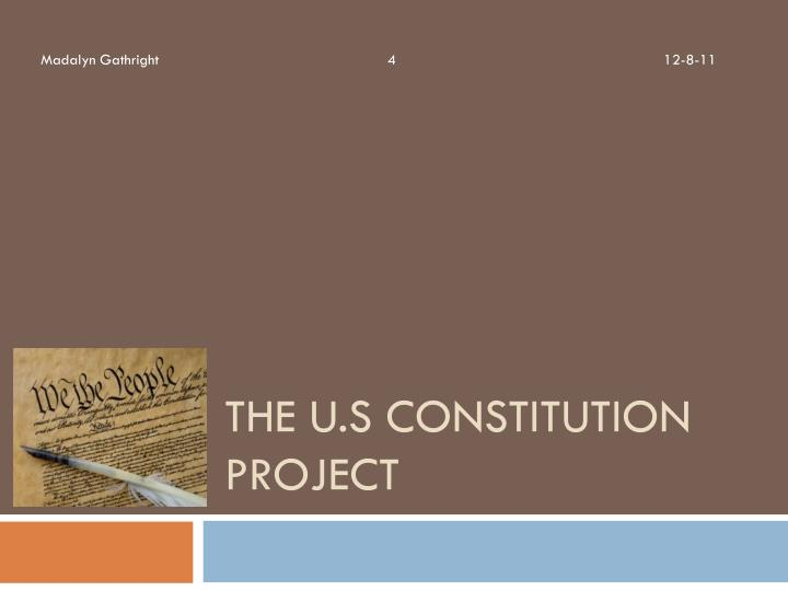 The u s constitution project
