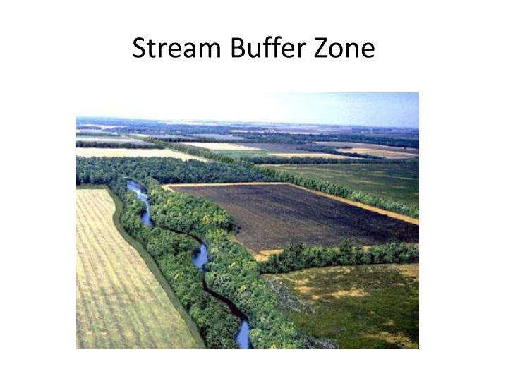 Stream Buffer Zone