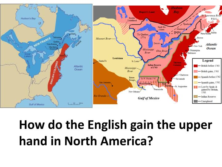 How do the English gain the upper hand in North America?