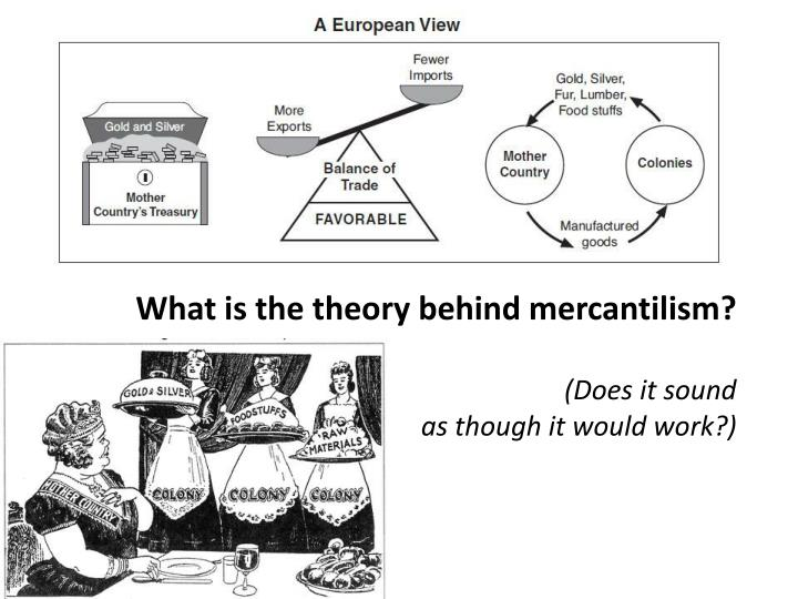 What is the theory behind mercantilism
