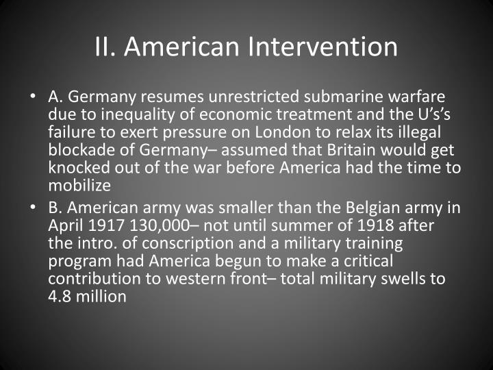 II. American Intervention