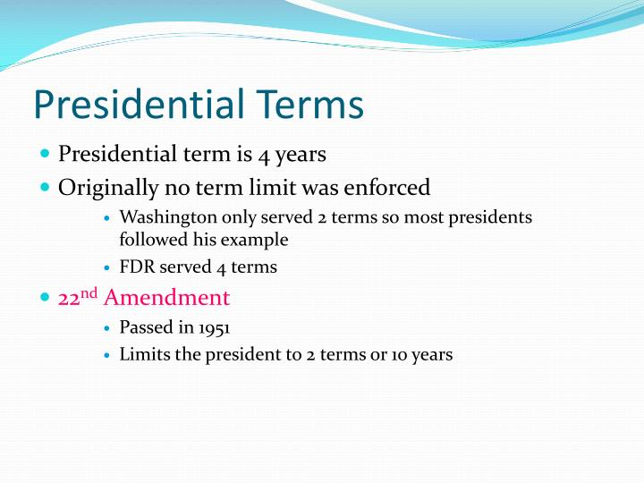 Presidential Terms