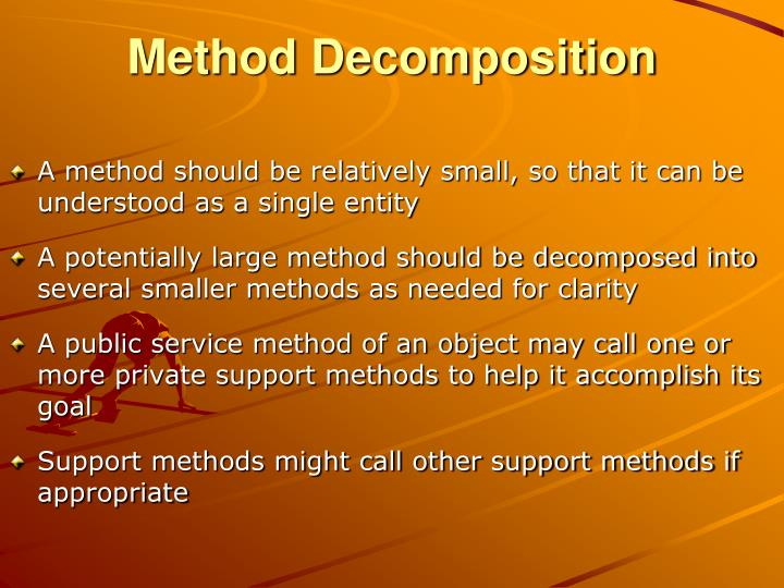 Method Decomposition