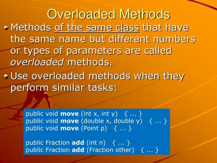 Overloaded Methods