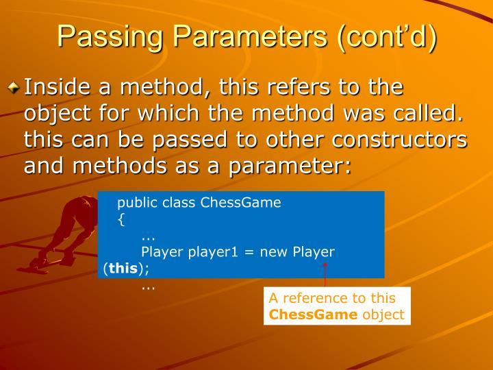 Passing Parameters (cont'd)