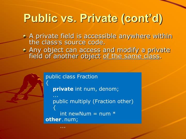 Public vs. Private (cont'd)