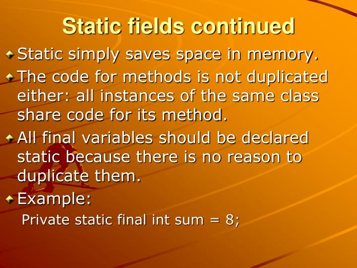 Static fields continued