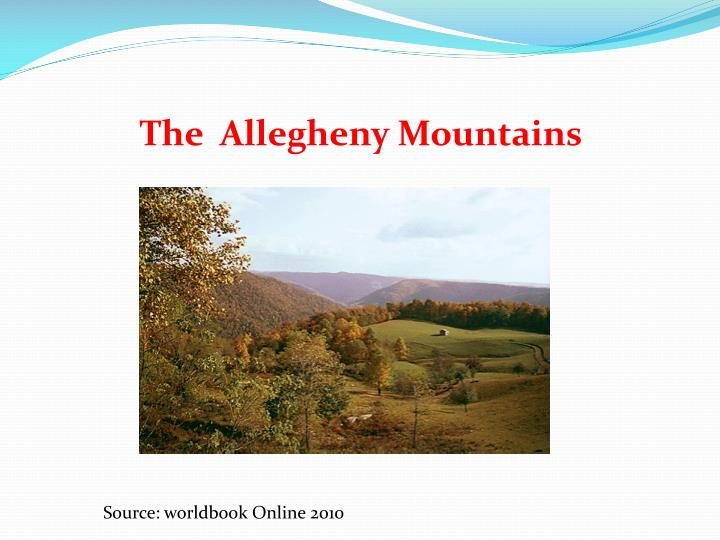 The  Allegheny Mountains