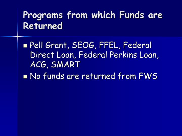 Programs from which Funds are Returned