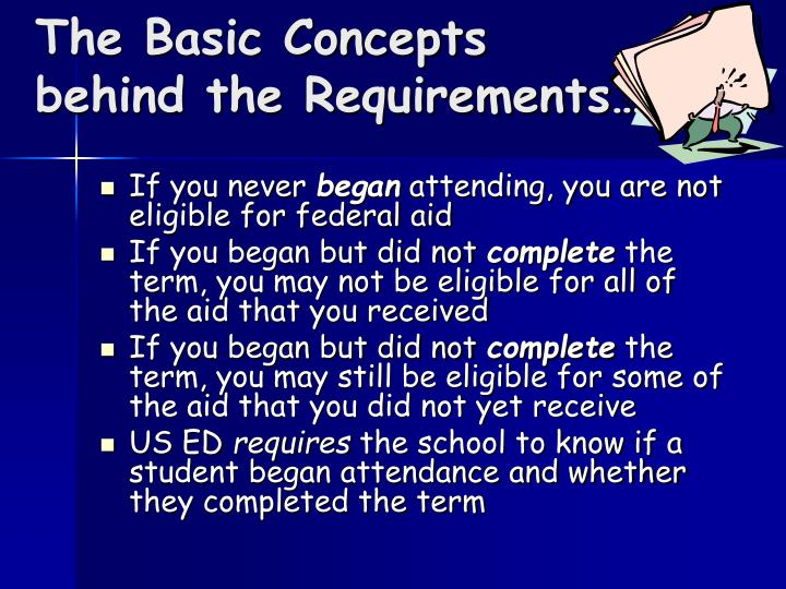 The basic concepts behind the requirements