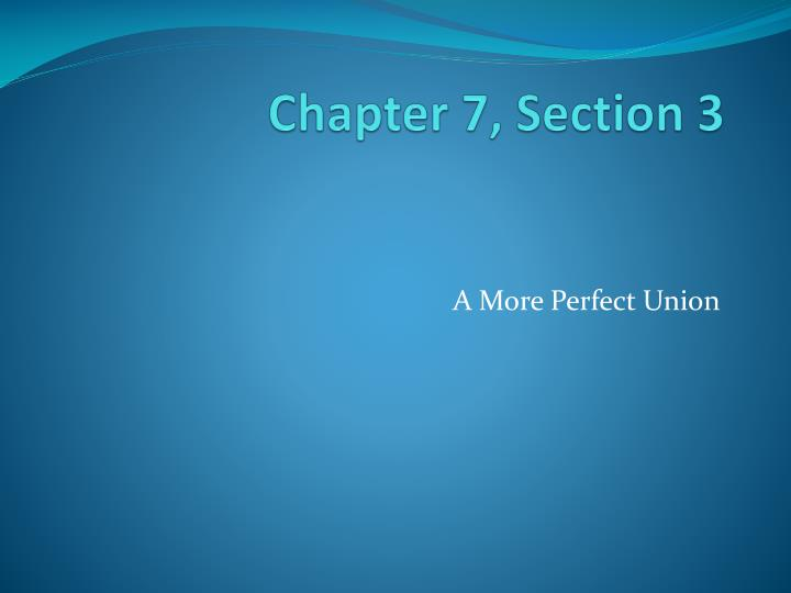 chapter 7 section 3 n.