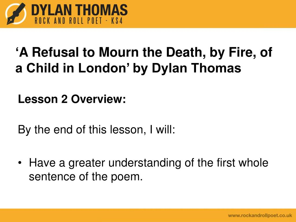 dylan thomas a refusal to mourn
