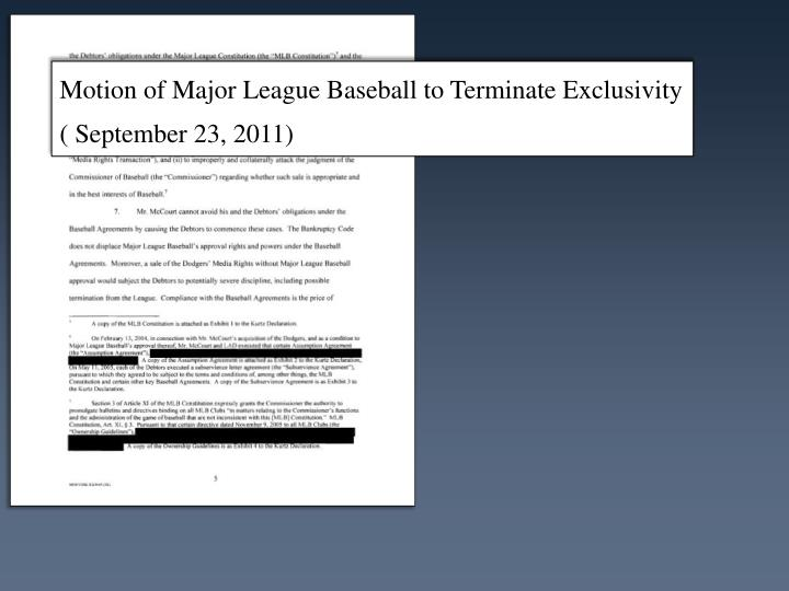 Motion of Major League Baseball to Terminate Exclusivity ( September 23, 2011)