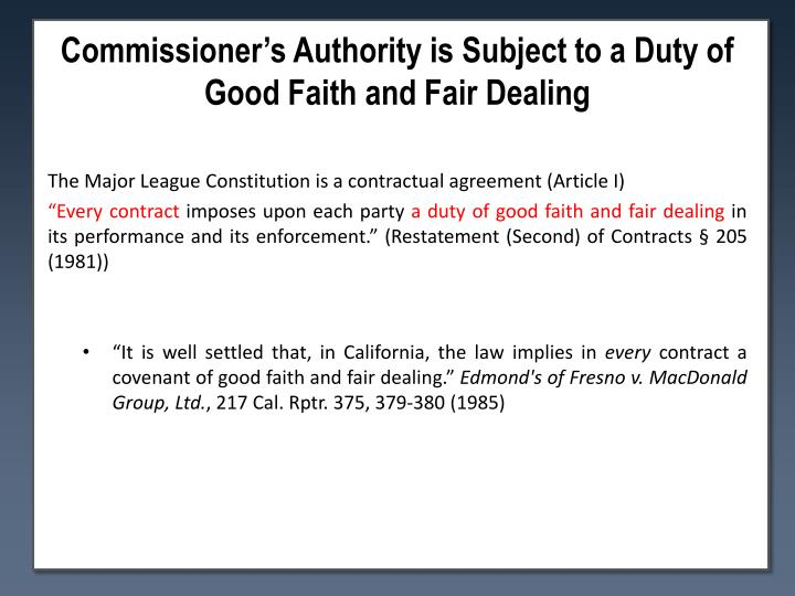 Commissioner's Authority is Subject to a Duty of Good Faith and Fair
