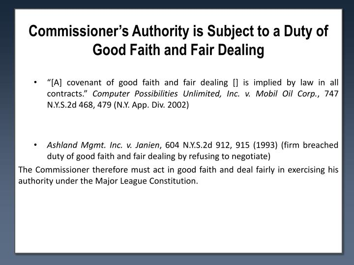 Commissioner's Authority is Subject to a Duty of Good Faith and Fair Dealing