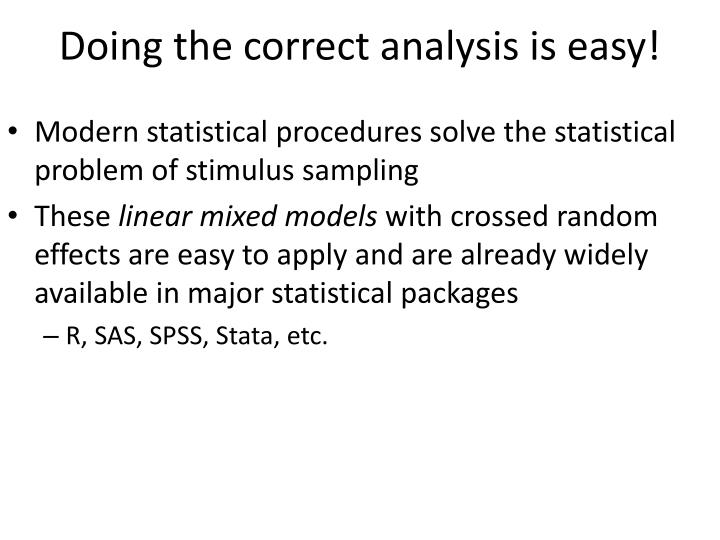 Doing the correct analysis is easy!