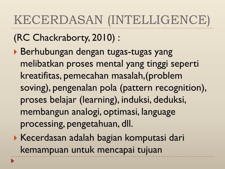 KECERDASAN (INTELLIGENCE)