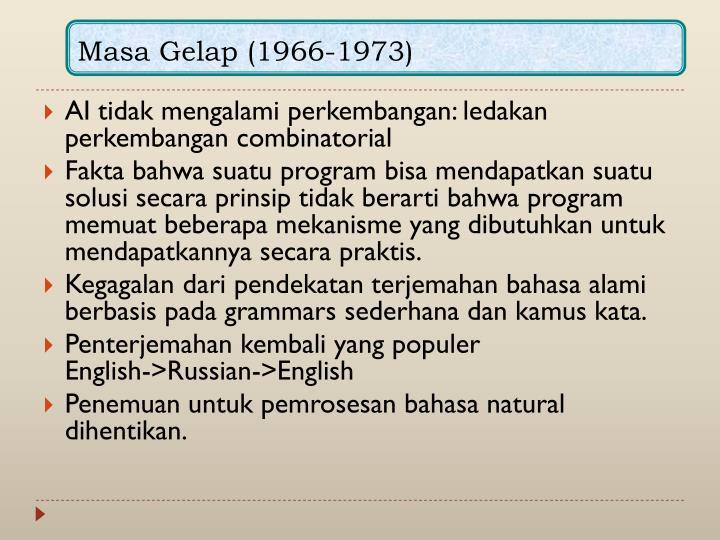 Masa Gelap (1966-1973)