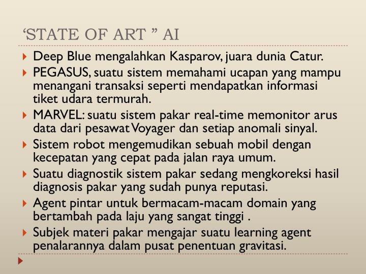 """'STATE OF ART """" AI"""