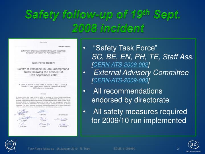 Safety follow up of 19 th sept 2008 incident