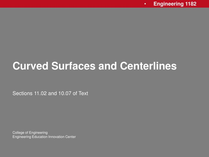 curved surfaces and centerlines n.