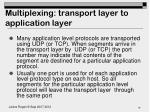 multiplexing transport layer to application layer1