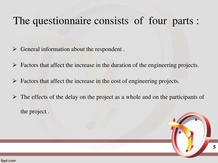 The questionnaire consists  of  four  parts :