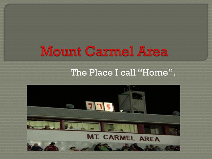 Mount carmel area