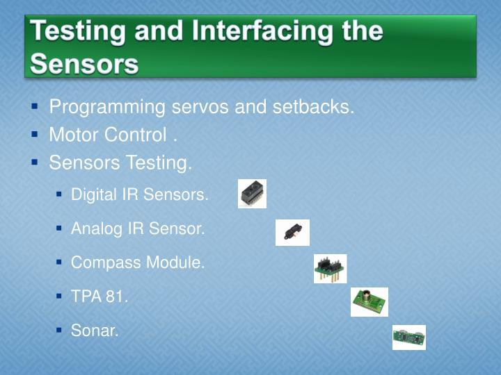 Testing and Interfacing the Sensors