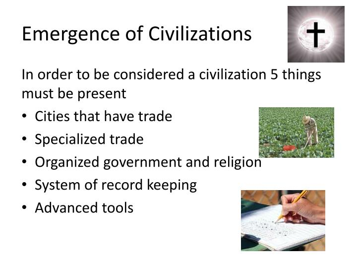 Emergence of civilizations