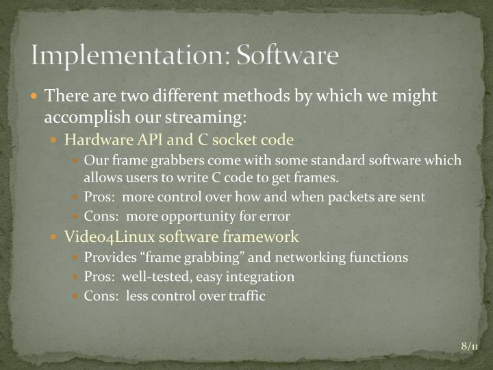 Implementation: Software