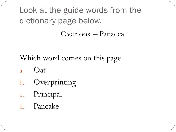 Look at the guide words from the dictionary page below.