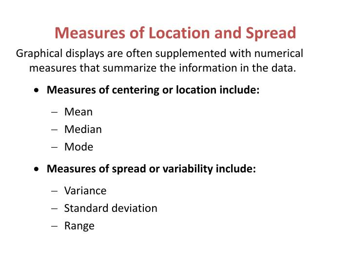 Measures of Location and Spread