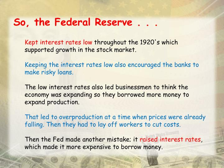So, the Federal Reserve . . .