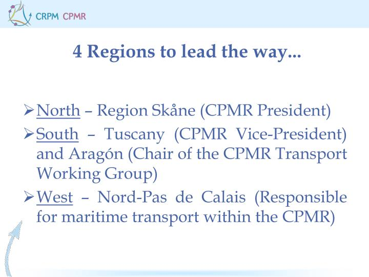 4 regions to lead the way