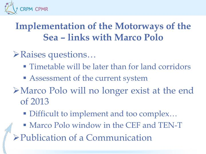 Implementation of the Motorways of the Sea – links with Marco Polo