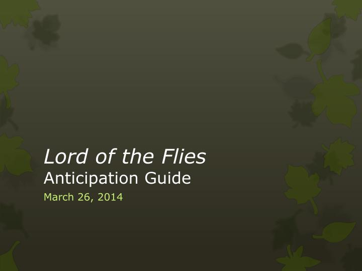Lord of the flies anticipation guide