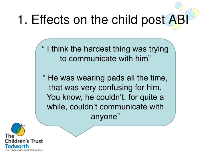 1. Effects on the child post ABI
