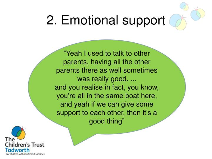 2. Emotional support