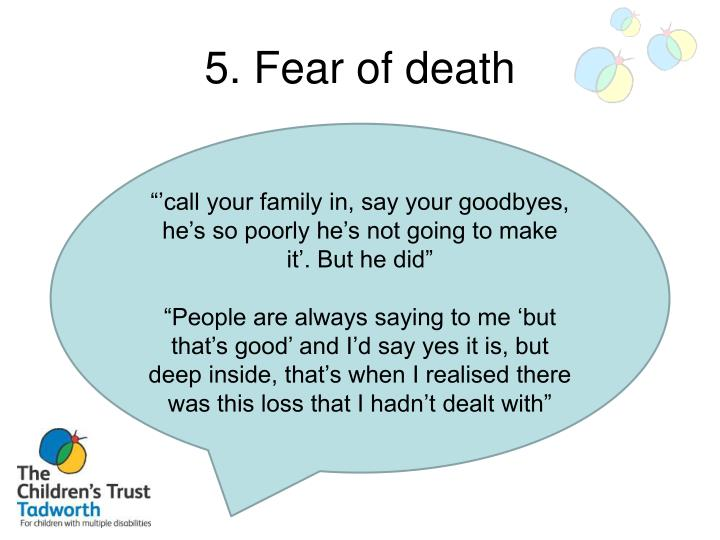 5. Fear of death