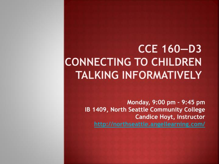 Cce 160 d3 connecting to children talking informatively