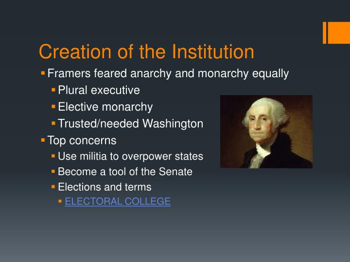 Creation of the Institution