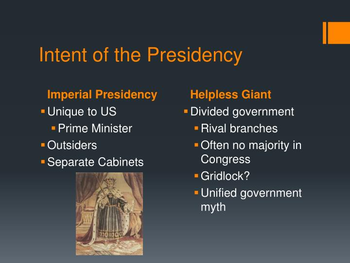 Intent of the presidency