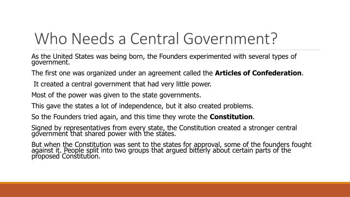 Who needs a central government