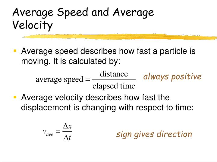 Average Speed and Average Velocity
