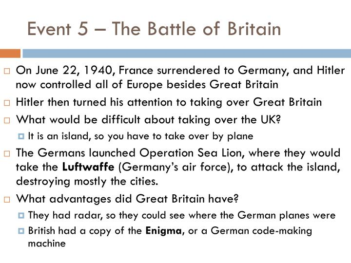 Event 5 – The Battle of Britain